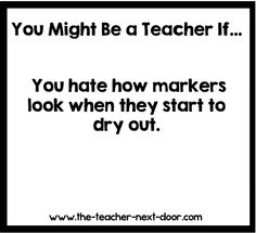 So true for me. Find more teacher humor and observations that might make you l. Teacher Humor So Teacher Memes, Math Teacher, Teacher Stuff, Humor Pinterest, Pinterest Board, School Humor, Funny School, School Stuff