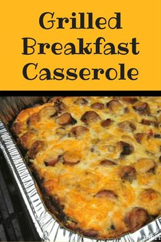 Camping Food – Grilled Breakfast Casserole Looking for an easy and delicious breakfast for a crowd? Try this grilled breakfast casserole. Camping Breakfast Burritos, Grill Breakfast, Breakfast For A Crowd, Breakfast Casserole Easy, Best Breakfast, Cooking For A Crowd, Food For A Crowd, Brunch Recipes, Breakfast Recipes