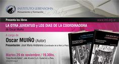 """Muiño presenta """"La Otra Juventud"""" y """"Los Días de la Coordinadora"""" en La Plata"""