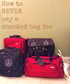 How to Never Pay a Checked Bag Fee