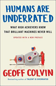 Humans Are Underrated: What High Achievers Know That Bril... https://www.amazon.com/dp/B00OZ0TLBK/ref=cm_sw_r_pi_dp_x_IUJ3yb58GR70J