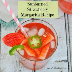 Sunburned Strawberry Margarita Recipe. Add a little zest to a delicious, homemade strawberry margarita tonight! This sweet and spicy Sunburned Strawberry Margarita pairs wonderfully with Mexican food, party snacks, or just sipping on the deck.