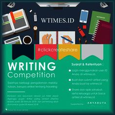 #InfoLomba #LombaMenulis #WTIMES #WritingCompetition #clickcreateshare 2018 WTIMES Writing Competition  DEADLINE: 28 Februari 2018  http://infosayembara.com/info-lomba.php?judul=-clickcreateshare-2018-wtimes-writing-competition