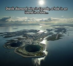 Diavik diamond mine on Canada, a hole in an island in a lake...