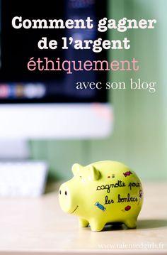 Comment gagner de l'argent avec son blog éthiquement