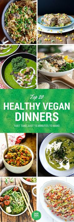 Top 20 Healthy Vegan Dinners That Take Just 15 Minutes to Make Vegan Dinner Recipes, Veggie Recipes, Whole Food Recipes, Vegetarian Recipes, Healthy Recipes, Top Recipes, Healthy Tips, Free Recipes, Vegan Foods