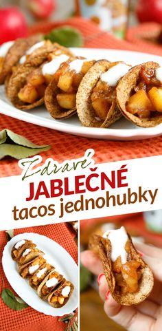 Sladké jednohubky ve tvaru tacos s jablky jsem testovala už na podzim, ale hodí se hlavně na oslavy jako je Silvestr. Toto občerstvení ocení hlavně milovníci sladkého a sacharidů, chutově jsou perfektní a připomínají štrúdl. Bílkoviny jsem aspoň trošku navýšila jogurtem. Tacos tvaru docílíte pomocí plechu na muffiny. Tostadas, Nom Nom, French Toast, Food And Drink, Breakfast, Ethnic Recipes, Fitness, Kitchen, Morning Coffee