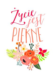 Polish Language, Inspiration Wall, Motto, Quilling, Free Printables, Decoupage, Diy And Crafts, Illustration Art, Bullet Journal