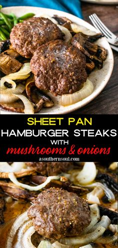 Sheet Pan Hamburger Steak with Mushrooms and Onions is a new twist on a family favorite meal! This recipe is short on work plus big on flavor and it's all made on a single pan. Juicy hamburger steaks along with savory mushrooms and onions is a perfect dinner made for 2 and easy enough to make for a crowd. Hamburger Steak Recipes, Easy Steak Recipes, Hamburger Steaks, Ground Beef Recipes, Meat Recipes, Dinner Recipes, Dinner Ideas, Yummy Recipes, Cookie Recipes