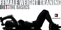 Female Weight Training Diet: The Basics