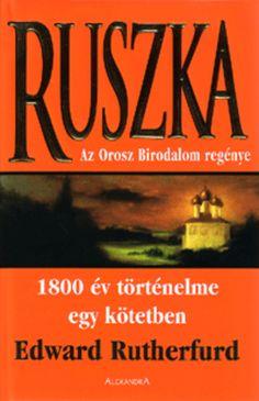 (112) Ruszka · Edward Rutherfurd · Könyv · Moly