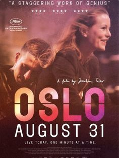 """Infinite Art Tournament: At the Movies: """"Oslo, August 31"""""""
