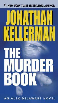 Murder Book: An Alex Delaware Novel, The