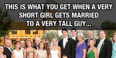 This is what you get when a very short girl gets married to a very tall guy…
