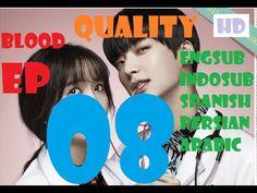 블러드 Ep 8 Eng Sub - Blood Episode 8 Quality [All Subtitles]