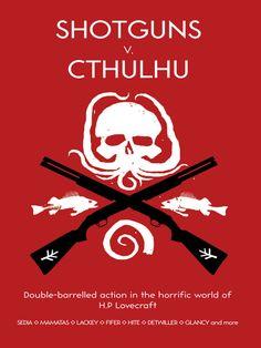 Shotguns v. Cthulhu ~ Stoneskin Press anthology