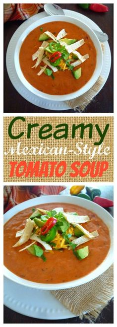 Mexican Tomato Soup is hands down the best homemade tomato soup ...