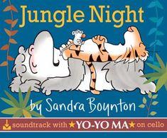Cover image for Jungle Night (Soundtrack with Yo-Yo Ma) Book Club Books, New Books, Erik Satie, Sandra Boynton, Music Classroom, She Song, Kids Sleep, Kids Boxing, Read Aloud