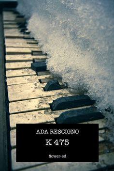 "Ada Rescigno ""K 475"""