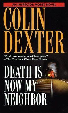 Death Is Now My Neighbor (Inspector Morse Book 12), http://www.amazon.com/dp/B004G8P3IQ/ref=cm_sw_r_pi_awdm_bgAMvb1W6N1ES
