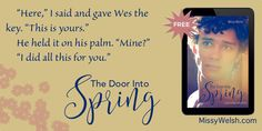 Free M/M Romance Short Story THE DOOR INTO SPRING by Missy Welsh http://www.missywelsh.com/freebies.html