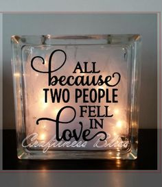 All Because Two People Fell In Love by CraftinessBliss on Etsy, $30.00