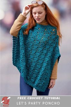 Let's Party Poncho Free Crochet Pattern. This poncho features a pretty stitch pattern in sizes to fit Small to The yarn is wrapped in metallic for a happy, let's party vibe that can go from laid back denim to evening glam. Crochet Shawls And Wraps, Crochet Scarves, Crochet Clothes, Crochet Hats, All Free Crochet, Crochet Top, Crochet Motif, Crochet Designs, Crochet Patterns
