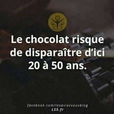 Naaaaannnnnnn Préservons le chocolat