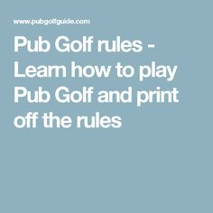 Pub Golf rules - Learn how to play Pub Golf and print off the rules