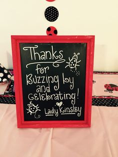 Ladybug themed party, thank you sign. I used a cheap wooden frame and painted it red, then painted the glass with chalkboard paint. Easy and cute! First Birthday Parties, Birthday Party Themes, Frozen Birthday, Birthday Ideas, Ladybug 1st Birthdays, First Birthdays, Cumpleaños Lady Bug, Lady Bugs, Miraculous Ladybug Party