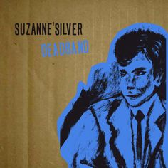 Suzanne'Silver - Deadband
