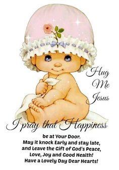 Hug me Jesus! With love and hugs. xoxo