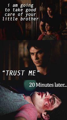 Damon Salvatore: Chystám sa dobre postarať o tvojho brata. Ver mi. po 20 minútach. ☺☻