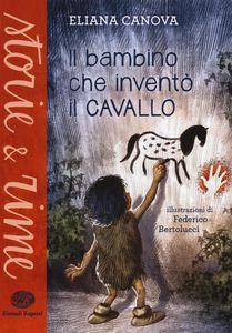 scaricare ebook IL BAMBINO CHE INVENTò IL CAVALLO .pdf.epub.mobi gratis italiano