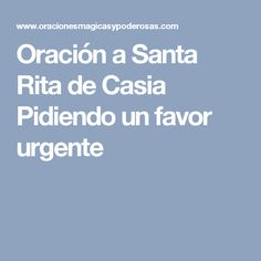 Oración a Santa Rita de Casia Pidiendo un favor urgente