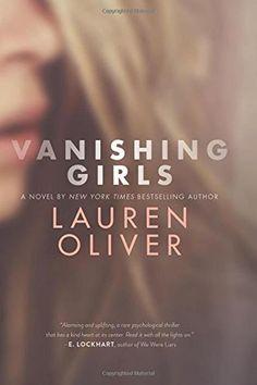 Summer reading list! Vanishing Girls by Lauren Oliver
