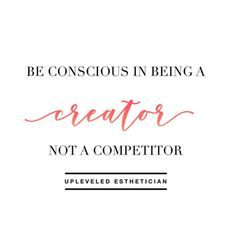 Competition can be a great motivational tool but can also be destructive. Be conscious that your creative actions in your business are with positive intentions for your growth and branding and not to put someone else down . Success Coach, Destruction, Consciousness, Personal Development, Perspective, The Creator, Competition, Motivational, Branding