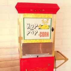 Hop on pop- corn...don't need the machine but would be cool with Kevin's popcorn