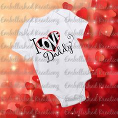 Valentine's Day/'I Love Daddy' with Heart Heat Transfer Vinyl Decal/Baby's 1st Valentine's Day/Baby Girl Onesie/Bodysuit/Shirt/HTV by EmbellisheDKreationz on Etsy