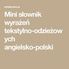Mini słownik wyrażeń tekstylno-odzieżowych angielsko-polski