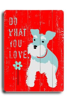 Paneled wood wall decor with a dog motif and typographic details. Product: Wall decor Construction Material: Wood Features: Ready to hang Saw tooth hanger attachedTypographic and dog motif Dimensions: H x W Cleaning and Care: Wipe with damp cloth Love Wall Art, New Wall, Schnauzer Art, Miniature Schnauzer, Love Wood Sign, Dog Signs, Wall Signs, Wood Wall Decor, Cool Pets