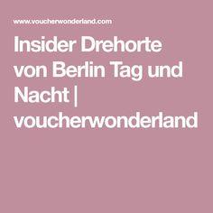Insider Drehorte von Berlin Tag und Nacht | voucherwonderland