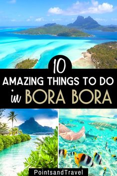 10 Amazing Things to do in Bora Bora, French Polynesia. Whether you enjoy hiking, snorkeling, paddle boarding or just laying on gorgeous beaches... you will fall in love with Bora Bora. How to plan an adventure trip to Bora Bora | Bora Bora activities | Bora Bora travel | Bora Bora honeymoon #borabora #frenchpolynesia