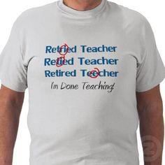 Retired teacher - love this!
