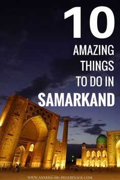 Samarkand in Uzbekistan might just be one of the most beautiful cities in the…
