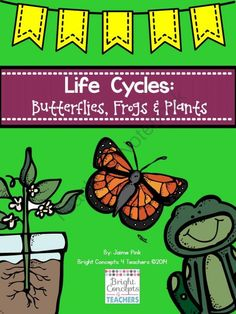 Life Cycles of Butterflies, Frogs & Plants (Activities, Paper Bag Books & Crafts) from Bright Concepts 4 Teachers on TeachersNotebook.com -  (80 pages)  - This life cycle bundle of butterflies, frogs and plants is a great way to integrate science and writing with a hands-on approach. Includes: vocabulary, comprehension, anchor charts and so much more!