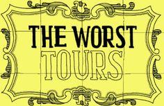 em português - the worst tours