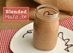 Blended Mocha Joe- my favorite protein shake; I usually add frozen coffee cubes instead of instant coffee