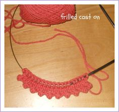 Frilled Cast On for Knitting