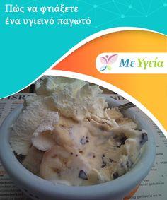 Πώς να φτιάξετε ένα υγιεινό παγωτό   Πώς #φτιάχνετε ένα #υγιεινό #παγωτό. #Συνταγές Food Blogs, Greek Recipes, Mashed Potatoes, Ice Cream, Ethnic Recipes, Sweet, Desserts, Whipped Potatoes, No Churn Ice Cream